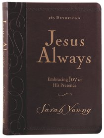Jesus Always Large Deluxe Embracing Joy in His Presence