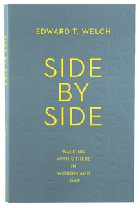 Side By Side: Walking With Others in Wisdom and Love
