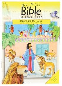 My Mini Bible Sticker Book: Daniel and the Lions