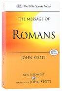 The Message of Romans (Incl Study Guide) (Bible Speaks Today Series) Paperback