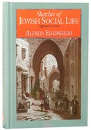 Sketches of Jewish Social Life Hardback