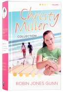 Christy Miller Collection Volume 1 (Christy Miller Series) Hardback