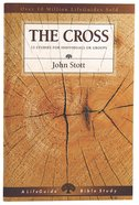 The Cross (Lifeguide Bible Study Series) Paperback
