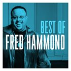 Best of Fred Hammond CD