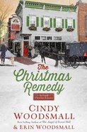 The Christmas Remedy: An Amish Christmas Romance Hardback