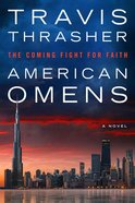 American Omens: The Coming Fight For Faith Paperback