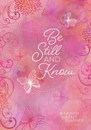 2019 16-Month-Weekly Diary/Planner: Be Still and Know (Pink/butterflies)