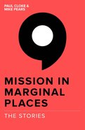 The Stories (#03 in Mission In Marginal Places Series) Paperback