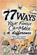 77 Ways Your Family Can Make a Difference Paperback