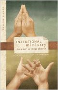 Intentional Ministry in a Not-So-Mega Church Paperback