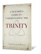 The Trinity (A Teacher's Guide To Understanding Series) Paperback