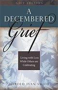 A Decembered Grief Hardback