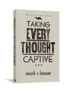 Men of Valor: Taking Every Thought Captive Paperback