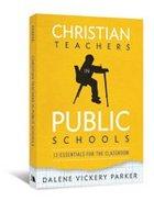 Christian Teachers in Public Schools