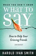 When You Dont Know What to Say (2nd Edition) Paperback