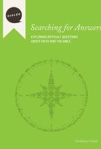 Searching For Answers (Facilitators Guide) (Dialog Study Series)