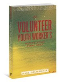A Volunteer Youth Workers Guide to Leading a Small Group