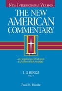 1,2 Kings (#08 in New American Commentary Series) Hardback