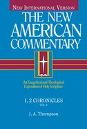1,2 Chronicles (#09 in New American Commentary Series) Hardback