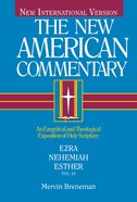 Ezra, Nehemiah, Esther (#10 in New American Commentary Series) Hardback