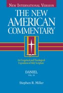 Daniel (#18 in New American Commentary Series)
