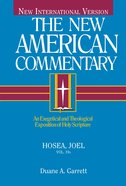 Hosea, Joel (#19A in New American Commentary Series) Hardback