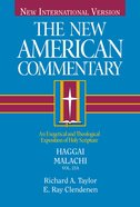 Haggai, Malachi (#21A in New American Commentary Series) Hardback