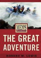 Men's Fraternity: The Great Adventure (Viewer Guide) Paperback