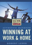Men's Fraternity: Winning At Work and Home (Viewer Guide) Paperback