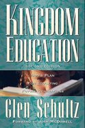 Kingdom Education (2nd Edition) Paperback