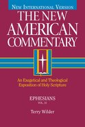 Nac #31 Ephesians (#31 in New American Commentary Series) Hardback