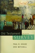 Old Testament Survey (2nd Edition) Hardback