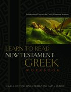 Learn to Read New Testament Greek Workbook Paperback