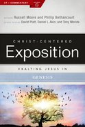 Exalting Jesus in Genesis (Christ Centered Exposition Commentary Series)