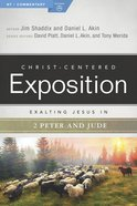 Exalting Jesus in 2 Peter, Jude (Christ Centered Exposition Commentary Series)