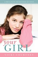 Your Girl (Member Book)