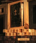Live in the Word (Member Book, 6 Sessions) (Growing Disciple Series) Paperback