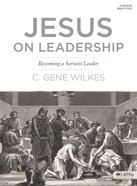 Jesus on Leadership (Member Book) Paperback
