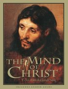 The Mind of Christ (Member Book,) Paperback