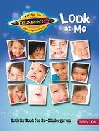 Look At Me Activity Book (Teamkid Series)