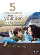 5 Conversations You Must Have With Your Son (Member Book) Paperback