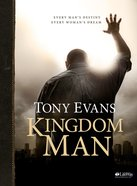 Kingdom Man: Every Man's Destiny, Every Woman's Dream (Member Book) Paperback