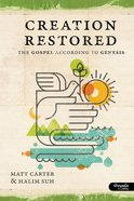 Creation Restored (Member Book, 7 Sessions) (Creation Restored Series)