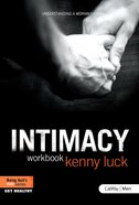 Intimacy: Understanding a Woman's Heart (Member Book) (Being God's Man Series) Paperback
