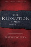 The Resolution For Men Bible Study (Study Guide) Paperback