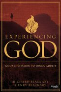 Experiencing God: God's Invitation to Young Adults (Member Book)
