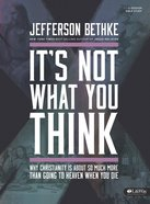 It's Not What You Think (Group Member Book)