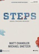 Steps: Gospel-Centered Recovery (Member Book) Paperback