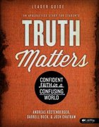 Truth Matters (Leader Guide) Paperback