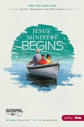 Jesus' Ministry Begins (Older Kids Leader Guide) (#09 in The Gospel Project For Kids 2012-15 Series) Paperback